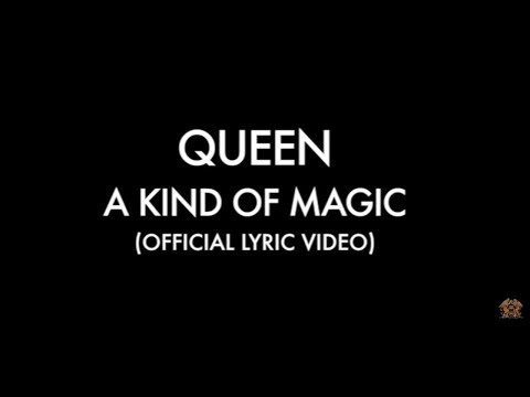 A Kind Of Magic (Official Lyric Video)