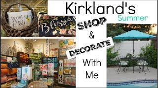 SHOP & DECORATE WITH ME AT KIRKLAND'S SUMMER DECOR & OUTDOOR COLLECTION   Momma From Scratch