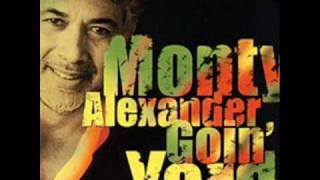 MONTY ALEXANDER - Could You Be Loved