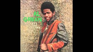 "Al Green - ""Let's Stay Together"""