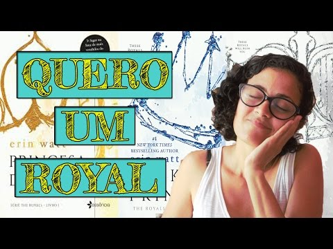 Série The Royals/ Princesa de Papel