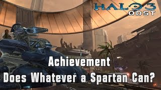 Does Whatever a Spartan Can? Achievement | Halo 3 ODST | Xbox one