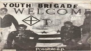 Youth Brigade – Possible EP 7″