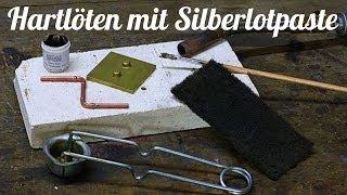 Löten Mit Silberlotpaste / Hartlötpaste Von Bengs Modellbau Anleitung
