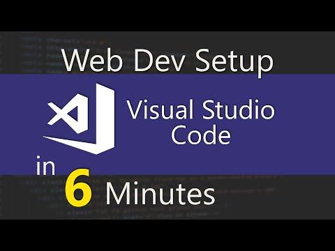 Visual Studio Code Web Dev Setup In 6 Minutes