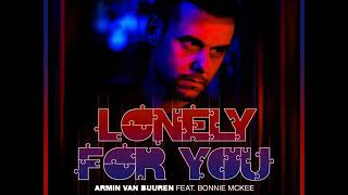 Armin van Buuren feat. Bonnie McKee - Lonely For You (Original Mix)