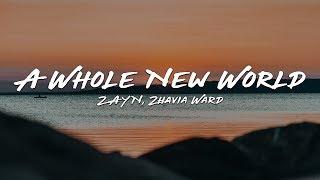 """ZAYN, Zhavia Ward   A Whole New World (Lyrics) (End Title) (From """"Aladdin"""")"""