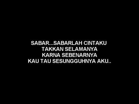 Afgan - Sabar Lirik - Words Lyric