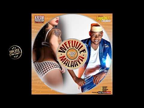 WEFUULE MALAAYA - Hajji Haruna Mubiru {Brand New}