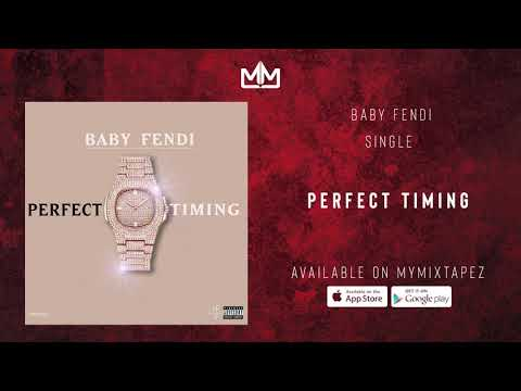 "Baby Fendi – ""Perfect Timing"""