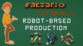 Logistic Robot Based Production   Factorio Tutorial
