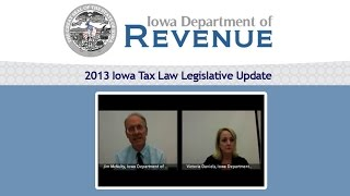 2013 Iowa Tax Law Legislative Update | Jim McNulty, Victoria Daniels
