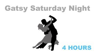 Saturday Night in with Saturday Night Music of Gatsby Era: Best of Saturday Night Music Playlist