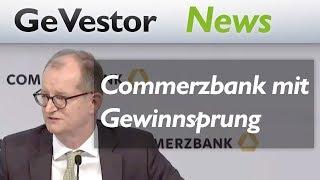Commerzbank beglückt mit Gewinnsprung und Dividendenzahlung
