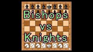 チェスのナイト対ビショップ実況-BishopsvsKnights-