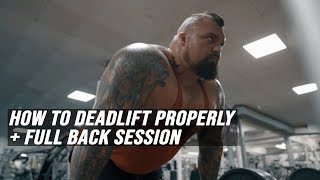 How To Deadlift Properly + Full Back Session
