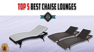 Top 5 Best Chaise Lounges For Sale
