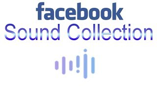 HOW TO USE FACEBOOK SOUND COLLECTION