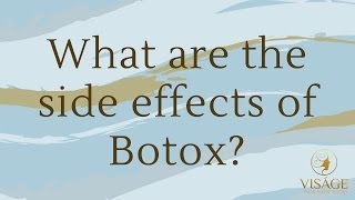 Botox - What are the side effects?