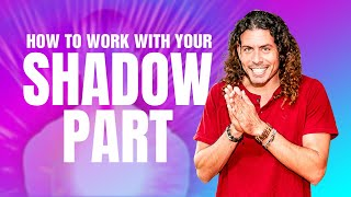 How To Work On Your Shadow Self