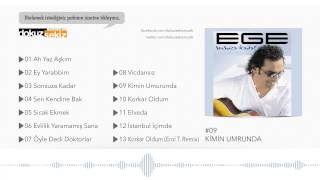 Ege - Kimin Umrunda (Official Audio)