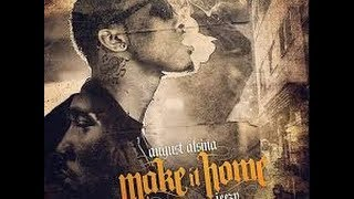 August Alsina Ft Young Jeezy - Make It Home