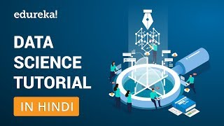 Data Science Tutorial in Hindi | What is Data Science? | Edureka Hindi