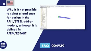 FAQ 004939 | Why is it not possible to select a load case for design in the RF‑/STEEL add-on module, although it is defined in RFEM/RSTAB?