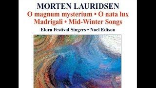 Morten Lauridsen, Les Chansons des Roses, Noel Edison
