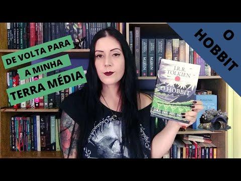 RELEITURAS TOLKIEN - DE VOLTA PARA A MINHA TERRA MÉDIA #01 - O HOBBIT