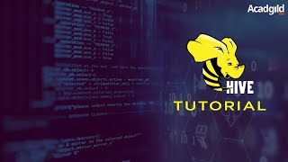 Hive Tutorial | Hadoop Hive Tutorial | Hive Tutorial for Beginners | Hive Architecture