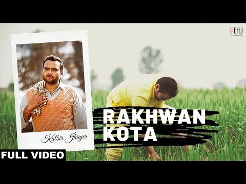 RAKHWAN KOTA | KULBIR JHINJER | VEHLI JANTA RECORDS | FULL MUSIC