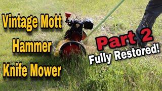 Mott Hammer Knife Mower Restoration Part 2