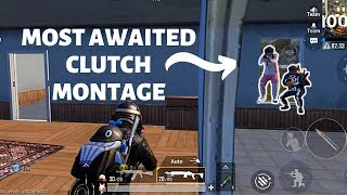 MOST AWAITED CLUTCH MONTAGE | PUBG MOBILE BEST MONTAGE