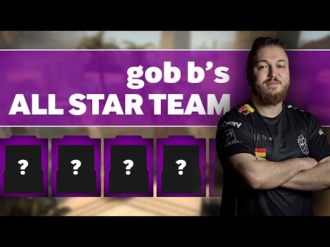 BIG GOB B's All-Star Counter-Strike Team