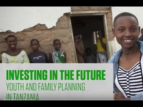 Investing in the Future: Youth and Family Planning in Tanzania Video thumbnail