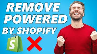How to Remove 'Powered By Shopify' on your Shopify Store (2021)