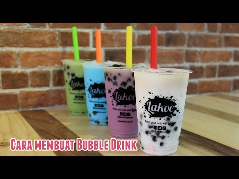 Video Cara membuat Bubble Drink - Lakoe