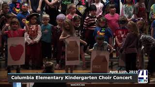 Columbia Elementary Kindergarten Choir Concert - 4-11-19