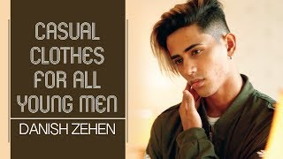 Casual Clothes For All Young Men | Danish Zehen