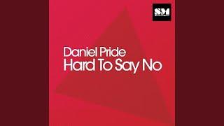 Hard to Say No (Original)