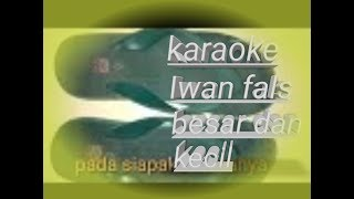 Cover Gitar Lagu Besar dan Kecil-Iwan Fals(Karaoke)by Gitar Kakwe