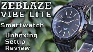 Zeblaze Vibe Lite   Smartwatch   Unboxing Setup And Review