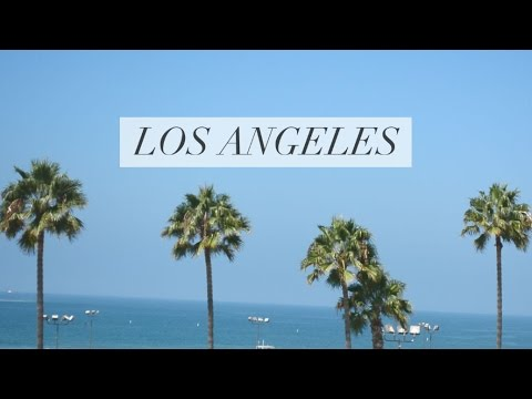 Los Angeles in 60 Seconds | TRAVEL DIARY
