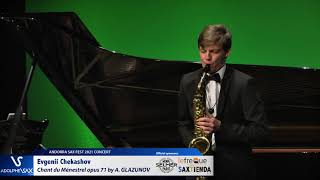 Evgenii Chekashov plays Chant du Ménestrel opus 71 by Alexander GLAZUNOV