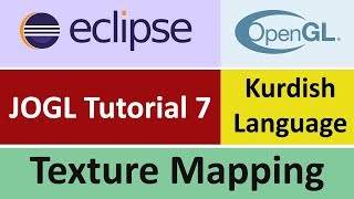 JOGL Tutorial 7 - Texture Mapping in eclipse - Kurdish Language