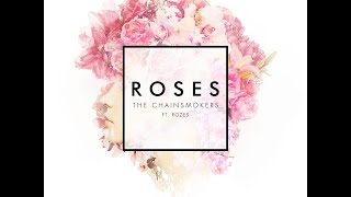 Roses (feat. ROZES) (Clean Radio Edit)   The Chainsmokers