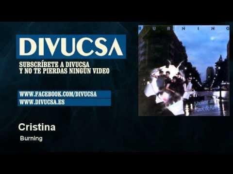 Cristina - Burning