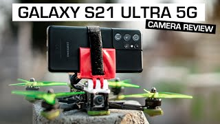 Samsung Galaxy S21 Ultra 5G x FPV DRONE (Camera Review)