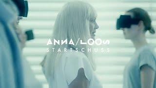 Anna Loos   Startschuss (Offizielles Video)